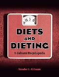 Diets and Dieting A Cultural Encyclopedia