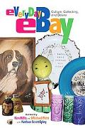 Everyday Ebay Culture, Collecting, And Desire