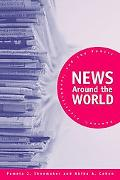 News Around the World Content, Practitioners, And the Public