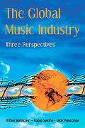 Global Music Industry Three Perspectives