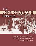 Giant Steps; The Ultimate John Coltrane Reference Work