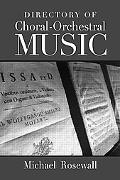 Directory of Choral-orchestral Music