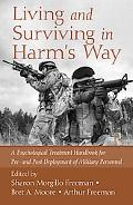 Living And Surviving In Harm'S Way: A Psychological Treatment Handbook For Pre- And Post Dep...
