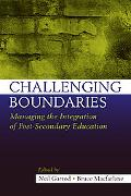 Challenging Boundaries: Managing the Integration of Post-Secondary Education