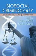 Contemporary Biosocial Criminology