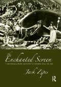 The Enchanted Screen: A History of Fairy Tales on Film