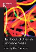 Handbook of Spanish Language Media
