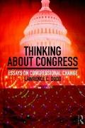 Thinking About Congress: Essays on Congressional Change