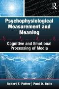 Psychophysiological Measurement and Meaning (Lea's Communication Series)