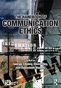 Handbook of Communication Ethics (ICA Handbook Series)