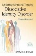 The Treatment of Dissociative Identity Disorder: A Relational Approach (Relational Perspecti...