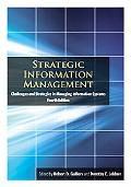 Strategic Information Management: Challenges and Strategies in Managing Information Systems