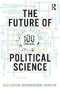 Future of Political Science: 100 Perspectives
