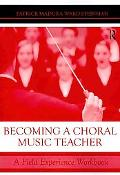 Becoming a Choral Music Teacher