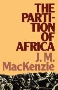 Partition of Africa 1880-1900 And European Imperialism in the Nineteenth Century
