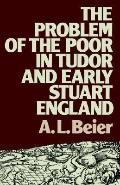 Problem of the Poor in Tudor and Early Stuart England