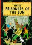 Prisoners of the Sun (Adventures of Tintin) (The Adventures of Tintin)
