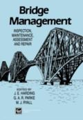 Bridge Management : Inspection, Maintenance, Assessment and Repair