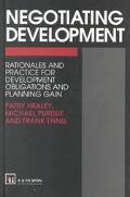 Negotiating Development Rationales and Practice for Development Obligations and Planning Gain