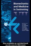 Biomechanics and Medicine in Swimming VII