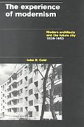 Experience of Modernism Modern Architects and Future City 1928-1953