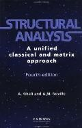 Structural Analysis A Unified Classical and Matrix Approach