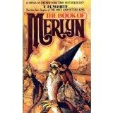 The Book Of Merlyn: The Unpublished Conclusion to The Once and Future King