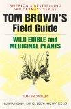 Tom Brown's Guide to Wild Edible and Medicinal Plants (Field Guide)