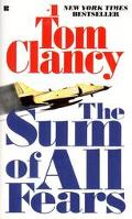 The Sum of All Fears (A Jack Ryan Thriller)
