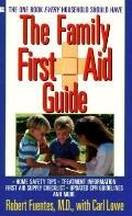 Family First Aid Guide - Robert Fuentes - Mass Market Paperback - REISSUE