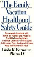 Family Vacation Health and Safety Guide