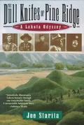Dull Knifes of Pine Ridge: A Lakota Odyssey