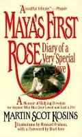 Maya's First Rose: Diary of a Very Special Love - Martin Scot Kosins - Paperback