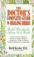 Doctor's Complete Guide to Healing Herbs