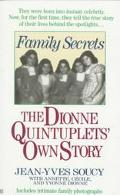 Family Secrets: The Dionne Quintuplets' Autobiography - Jea