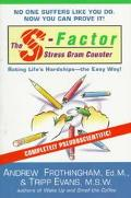 S-Factor Stress Gram Counter: Rating Life's Hardships--the Easy Way!