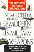 The Encyclopedia of Modern U.S. Military Weapons - Timothy M. Laur - Paperback