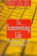 Screenwriting Life: The Dream, the Job, and the Reality - Rich Whiteside - Paperback - BERKL...