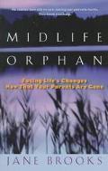 Midlife Orphan Facing Life's Changes Now That Your Parents Are Gone