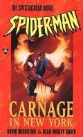 Spider-Man: Carnage in New York - David Michelinie - Mass Market Paperback