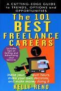 101 Best Freelance Careers - Kelly Reno - Paperback