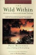 Wild Within Adventures in Nature and Animal Teachings