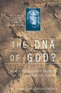 DNA of God Newly Discovered Secrets