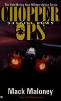 Chopper Ops: Shuttle Down