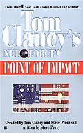 Point of Impact Tom Clancy's Net Force #5