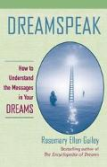 Dreamspeak How to Understand the Messages in Your Dreams