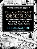 Crossword Obsession The History and Lore of the World's Most Popular Pastime