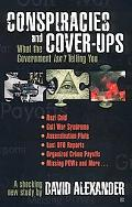 Conspiracies and Cover Ups What the Government Isn't Telling You  A Shocking New Study