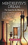 Mendeleyev's Dream The Quest for the Elements