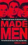 Made Men The True Rise-And-Fall Story of a New Jersey Mob Family